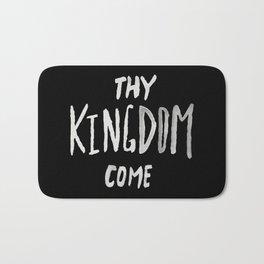 Thy Kingdom Come II Bath Mat