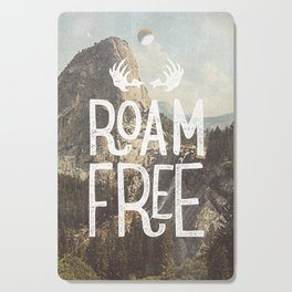 Roam Free - Yosemite Cutting Board