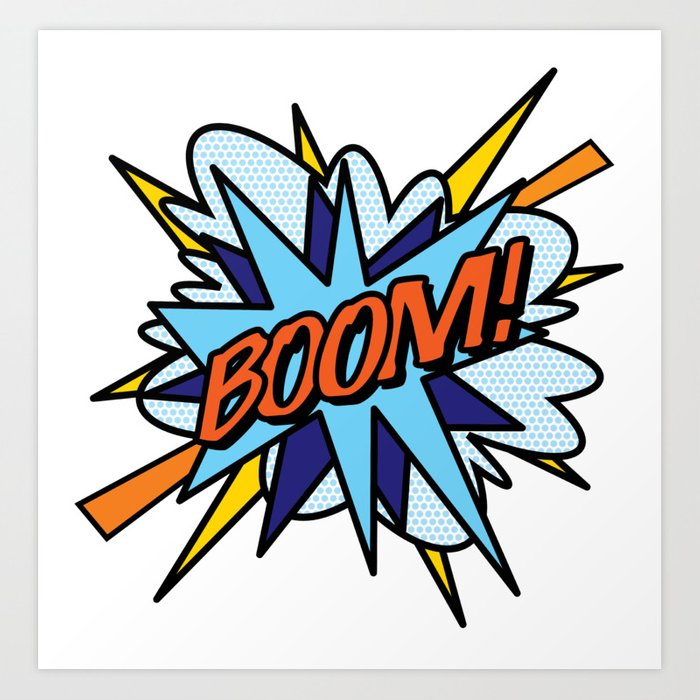 Comic Book Pop Art Boom Art Print By Theimagezone Society6