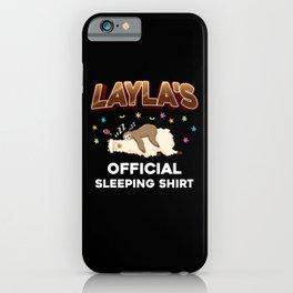 Layla Name Gift Sleeping Shirt Sleep Napping iPhone Case