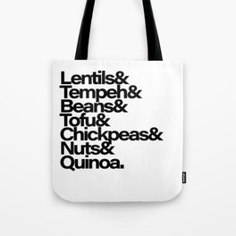 Vegan? But where do you get your protein? Tote Bag