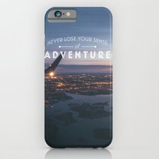 Never Lose Your Sense of Adventure iPhone 6s Slim Case