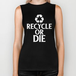 Recycle or Die Green Ecofriendly Environmentalist Biker Tank