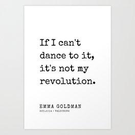 1 | Emma Goldman Quotes | 200607 | The Great Feminist Art Print