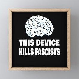 Anti Fascist Funny Gift Framed Mini Art Print