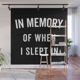 Memory Slept In Funny Quote Wall Mural