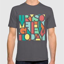 Try Something New T-shirt