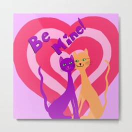 Feline Love - Be Mine Metal Print