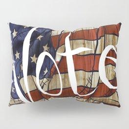 Vote! Pillow Sham