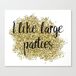 I like large parties - golden jazz Canvas Print