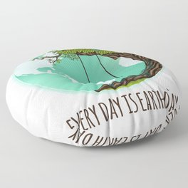 Every Day Is Earth Day - 03 Floor Pillow