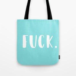 TEAL FUCK. Tote Bag