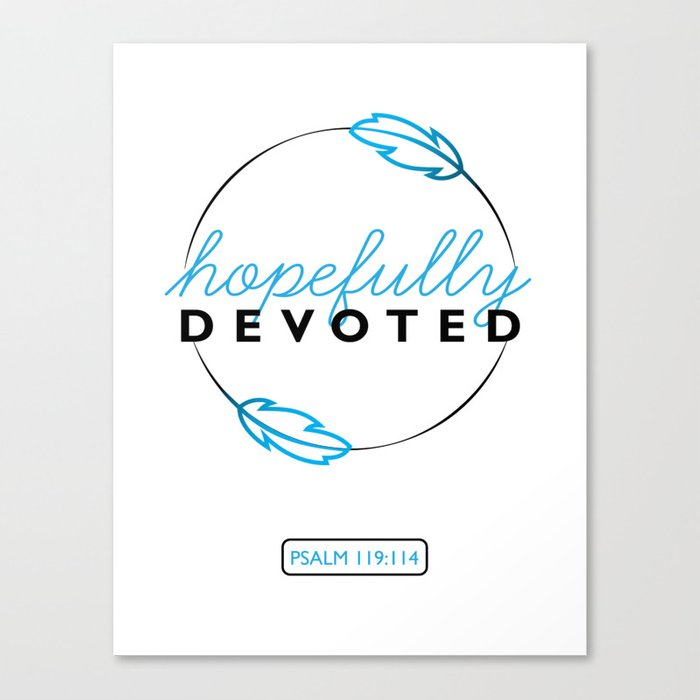 Hopefully Devoted Canvas Print