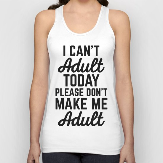 Can't Adult Today (Heather) Funny Quote Unisex Tank Top