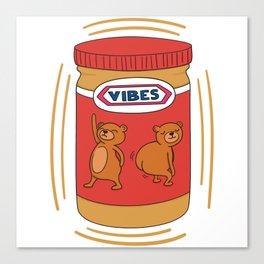 Peanut Butter Vibes - Crunchy Canvas Print