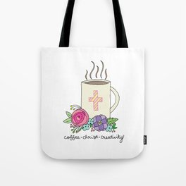 Coffee, Christ & Creativity Tote Bag