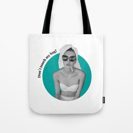 Dont touch my bag! Blue Tote Bag
