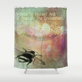BEE Good To The Environment Shower Curtain