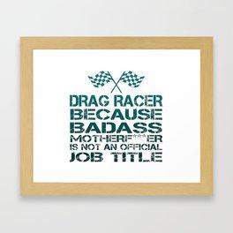Drag Racer Framed Art Print