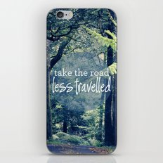 Take The Road Less Travelled iPhone & iPod Skin