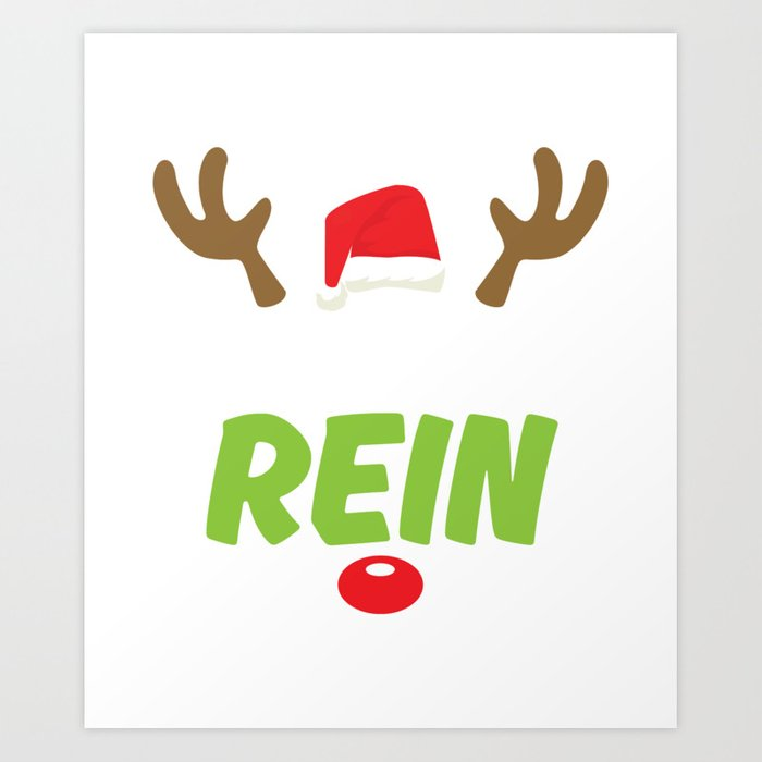 Christmas Pun.Funny Christmas Pun T Shirt Make It Rein Tee Art Print By Amatees