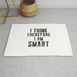 I think therefore I am Smart - on white Rug