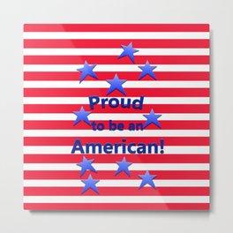 Proud American Metal Print
