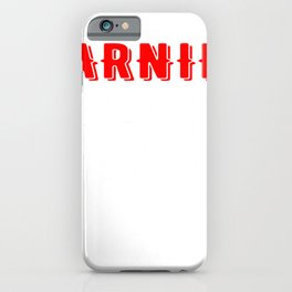 Warning Alcohol Consumption Will Make You Believe You Are Whispering iPhone Case