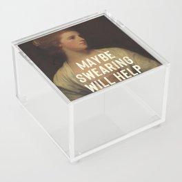 Maybe Swearing Will Help Acrylic Box