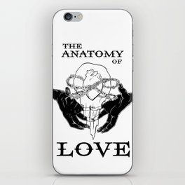 The Anatomy of Love iPhone Skin