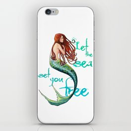 Mermaid: Let the sea set you free iPhone Skin