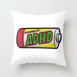 POWERED BY ADHD impulsivitiy hyperfocus impulse Throw Pillow