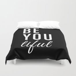 Be You tiful Duvet Cover