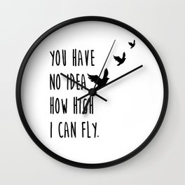 You have no idea Wall Clock