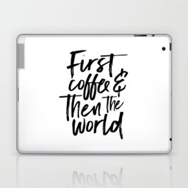 BUT FIRST COFFEE, Kitchen Wall Art,Coffee Sign,Inspirational Quote,Coffee Kitchen Decor,Morning Quot Laptop & iPad Skin
