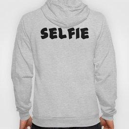 Selfie Hoody