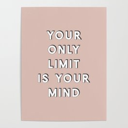Your Only Limit Poster