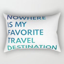 Travel Nowhere Rectangular Pillow