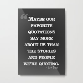 Our Favorite Quotations Metal Print
