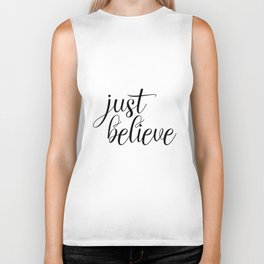Just Believe, Wall Art, Quote Decor, Inspirational Quote, Motivational Quote, Inspiring, Bible Verse Biker Tank