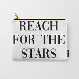 reach for the stars Carry-All Pouch