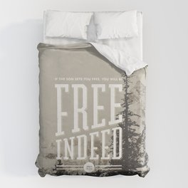 Free Indeed - Photo Duvet Cover