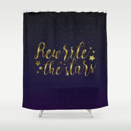 Rewrite the Stars - The Greatest Showman Shower Curtain