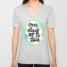 One Day At A Time Unisex V-Neck