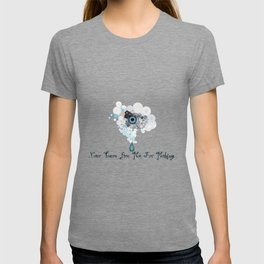 Your Tears Are Not For Nothing T-shirt