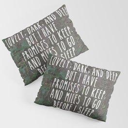 The Woods  Pillow Sham