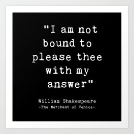 Shakespeare quote philosophy typography black white Art Print