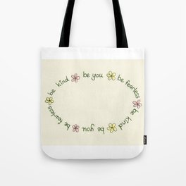Be Fearless, Be Kind, Be You Tote Bag