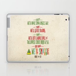Buddy the Elf! And then...we'll snuggle. Laptop & iPad Skin