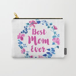 Best mom ever, watercolor floral wreath with modern typography Carry-All Pouch
